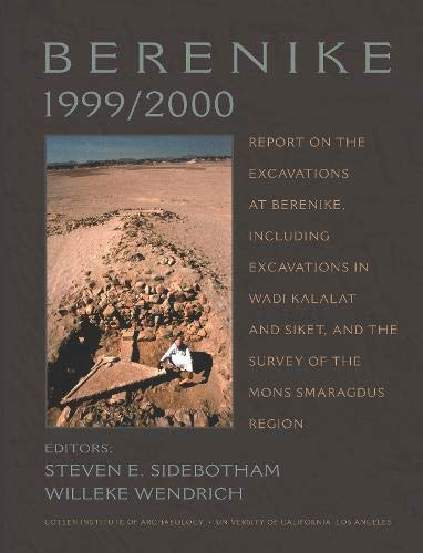 9781931745291: Berenike 1999/2000 (Monographs): Report on the Excavations at Berenike, Including Excavations in Wadi Kalalat and Siket, and the Survey of the Mons Smaragdus Region: 56
