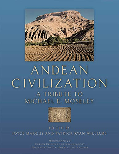 9781931745536: Andean Civilization: A Tribute to Michael E. Moseley (Monographs)