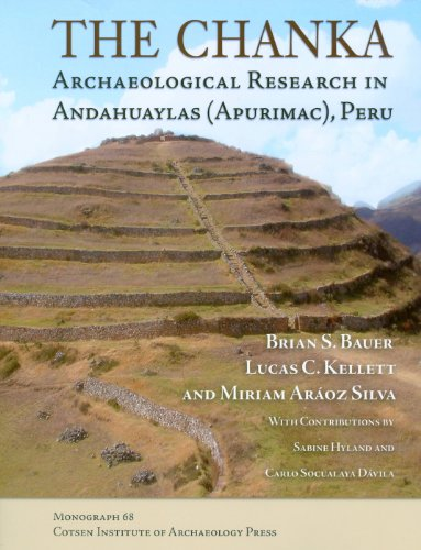 9781931745598: The Chanka: Archaeological Research in Andahuaylas (Apurimac), Peru (Monographs)