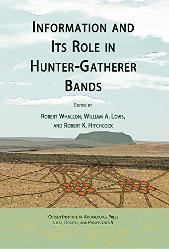 9781931745642: Information and Its Role in Hunter-Gatherer Bands (Ideas, Debates and Perspectives)