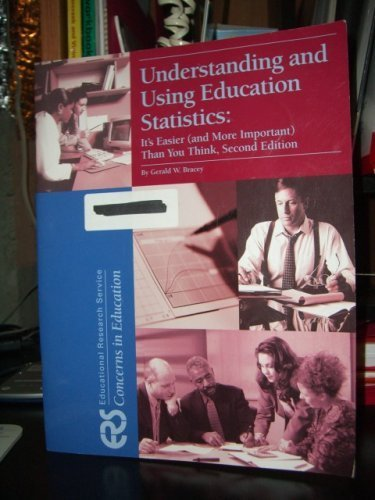 9781931762267: Understanding and Using Education Statistics: It's Easier (and More Important) Than You Think