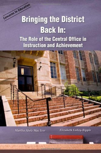 Bringing the District Back In: Martha Abele MacIver