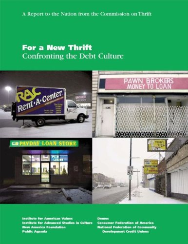 For a New Thrift: Confronting the Debt Culture: The Commission on Thrift