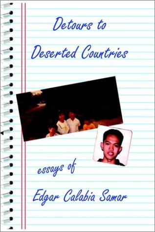 9781931768771: Detours to Deserted Countries Essays by Edgar Calabia Samar