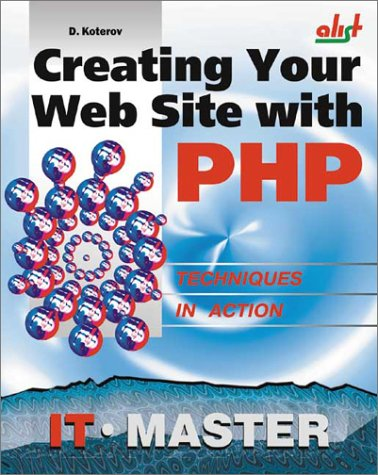 9781931769044: Creating Your Web Site with PHP