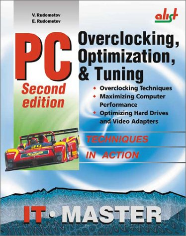 9781931769051: PC: Overclocking, Optimization and Tuning