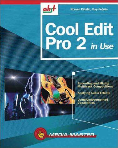 9781931769181: Cool Edit Pro 2 in Use
