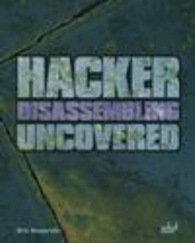 9781931769228: Hacker Disassembling Uncovered: Powerful Techniques To Safeguard Your Programming