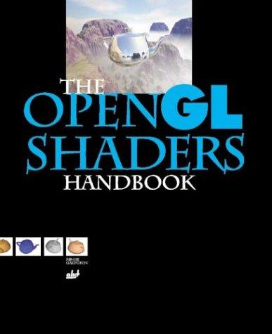 9781931769341: The Opengl Shaders Handbook