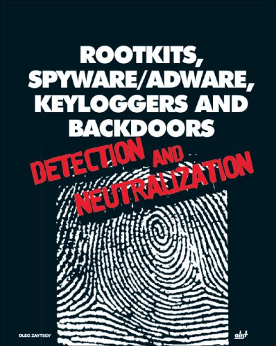 9781931769594: Rootkits, Spyware/Adware, Keyloggers and Backdoors: Detection and Neutralization