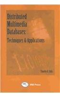 9781931777735: Distributed Multimedia Databases: Techniques and Applications