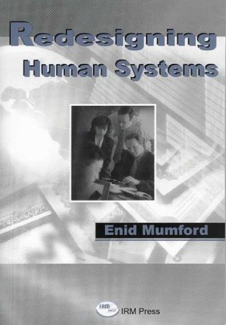 9781931777889: Redesigning Human Systems