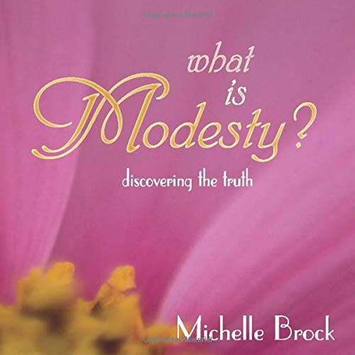 9781931787161: What Is Modesty? Discovering the Truth