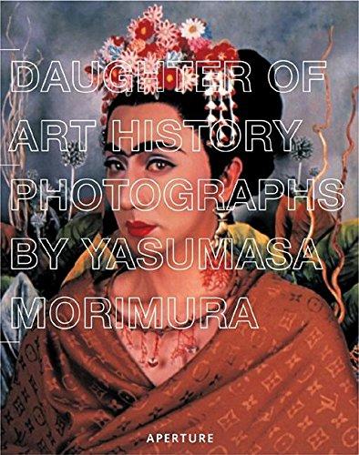 Daughter of Art History: Photographs by Yasumasa: Morimura, Yasumasa, Kuspit,