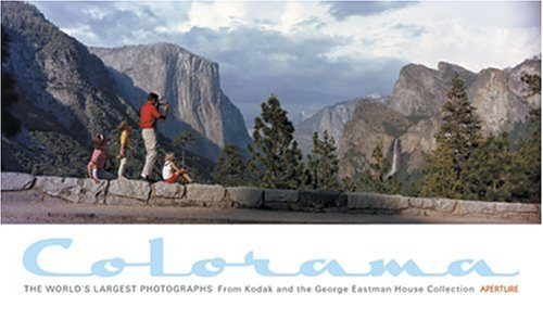9781931788441: Colorama: The World's Largest Photographs From Kodak and the George Eastman House Collection