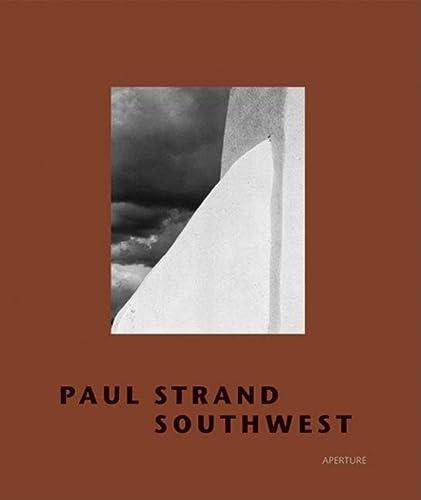 9781931788465: Paul Strand: Southwest