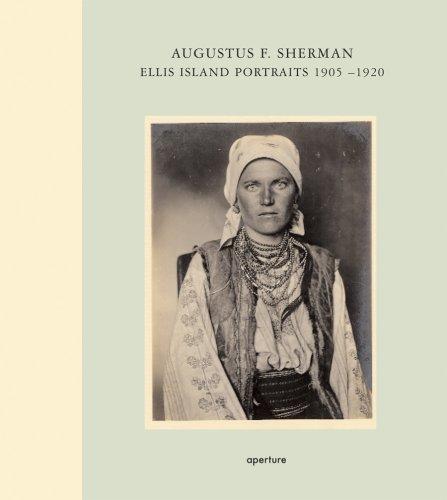 9781931788908: Augustus F. Sherman: Ellis Island Portraits 1905-1920