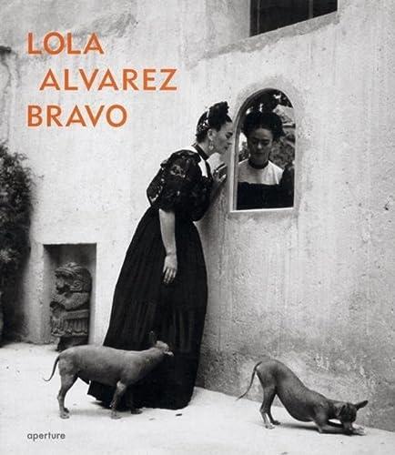 9781931788946: Lola Alvarez Bravo