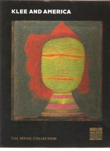 Klee and America: HELFENSTEIN, Josef and TURNER, Elizabeth Hutton (editors).