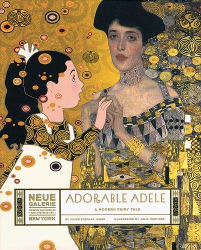 Adorable Adele: A Modern Fairy Tale: Stephan Jungk, Peter