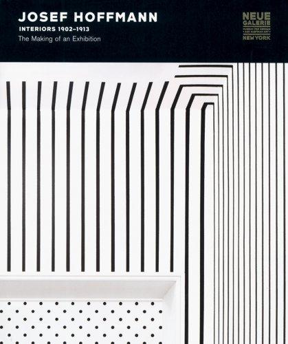 9781931794206: Josef Hoffmann: Interiors 1902-1913: The Making of an Exhibition