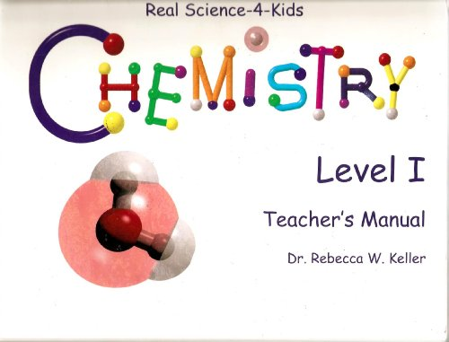 9781931796019: Real Science-4-Kids Chemistry Level 1 (Real Science 4 Kids)