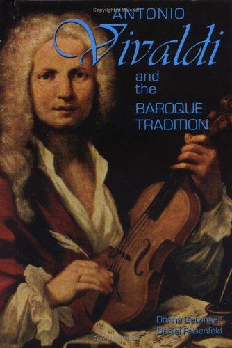 9781931798204: Antonio Vivaldi and the Baroque Tradition (Classical Composers)