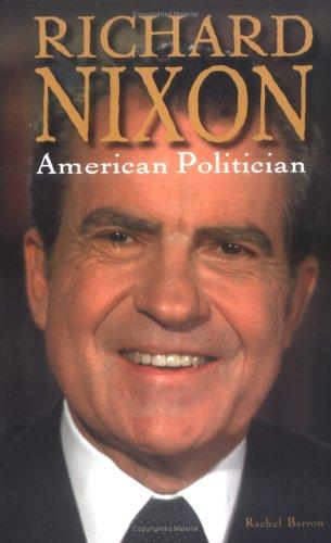 9781931798303: Richard Nixon: American Politician (Notable Americans)