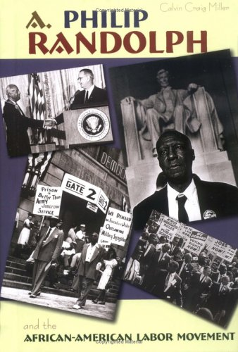 9781931798501: A. Philip Randolph: And The African-American Labor Movement (Portraits of Black Americans)