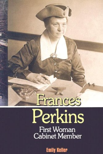 9781931798914: Frances Perkins: First Woman Cabinet Member (20th Century Leaders)