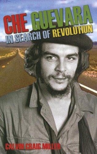 Che Guevara: And the Revolution