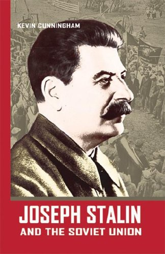 Joseph Stalin and the Soviet Union (World Leaders): Kevin Cunningham