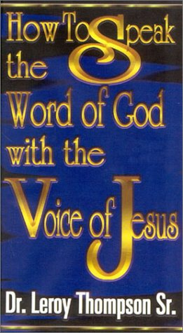 9781931804103: How to Speak the Word of God with the Voice of Jesus - 4 Audio Tape Series (Christian Living Series)
