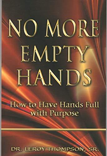 9781931804387: No More Empty Hands