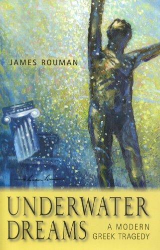 9781931807425: Underwater Dreams: A Modern Greek Tragedy