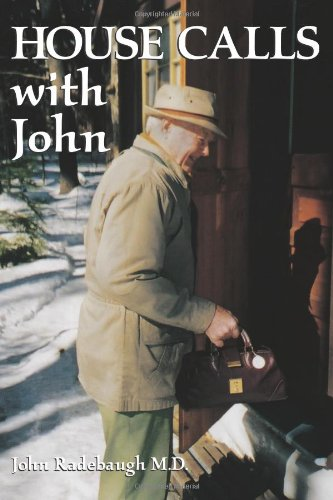 9781931807463: House Calls with John