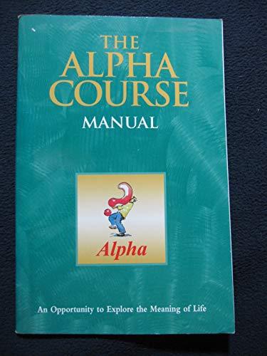 9781931808316: The Alpha Course Manual