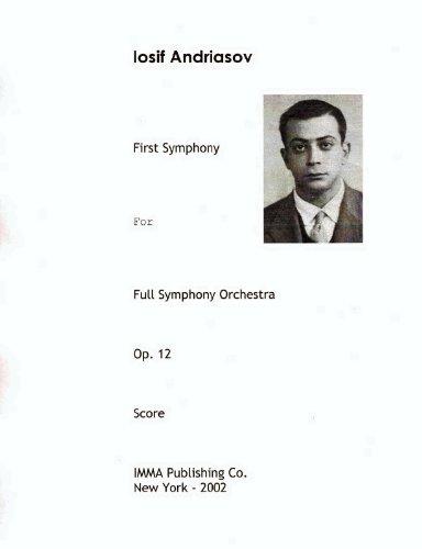 9781931815000: Iosif Andriasov - First Symphony, Op. 12