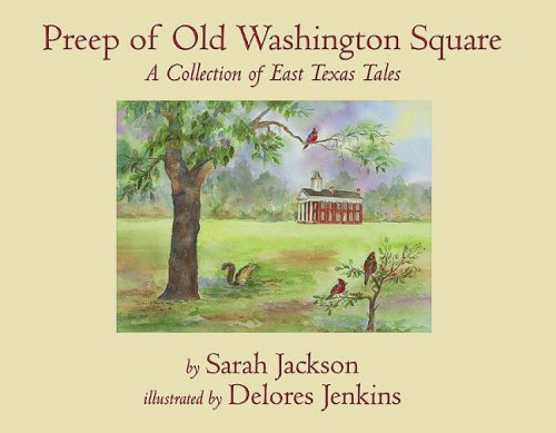 9781931823258: Preep of Old Washington Square: A Collection of East Texas Tales