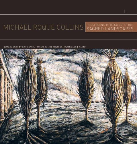 9781931823937: From Ruins to Resurrection: Sacred Landscapes of Michael Roque Collins