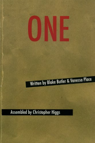 ONE: Blake Butler; Vanessa Place