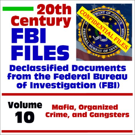20th Century FBI Files Declassified Documents from: Federal Bureau of