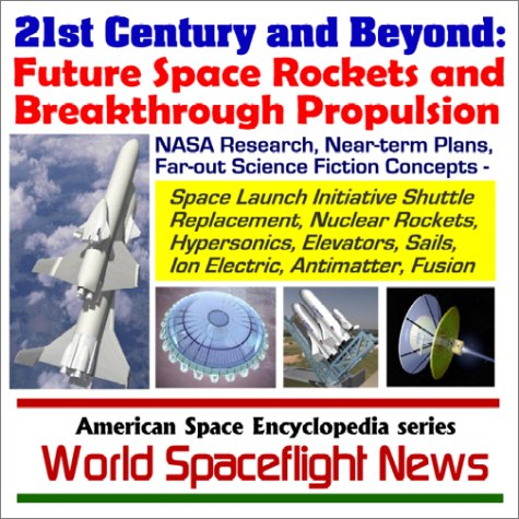 21st Century and Beyond - Future Space: News, World Spaceflight