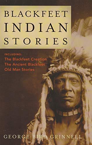 9781931832571: Blackfeet Indian Stories
