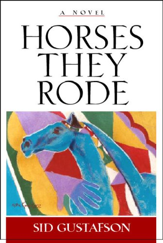 9781931832748: Horses They Rode