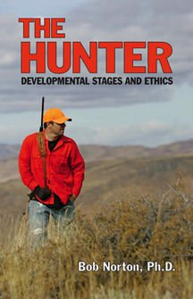 9781931832892: The Hunter: Developmental Stages and Ethics