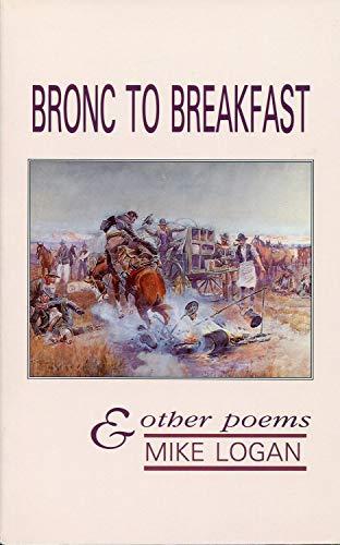 Bronc to Breakfast: Mike Logan