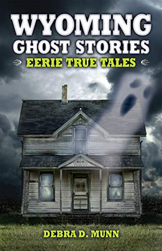 9781931832946: Wyoming Ghost Stories