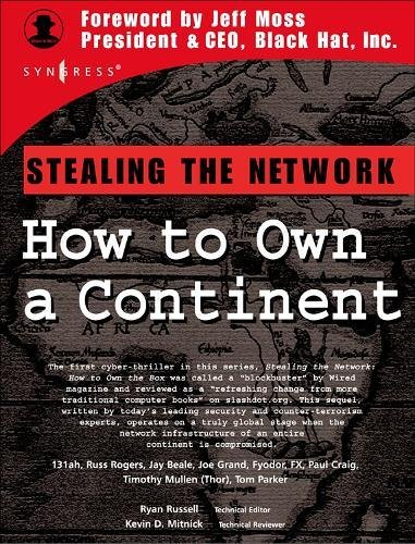9781931836050: Stealing the Network: How to Own a Continent