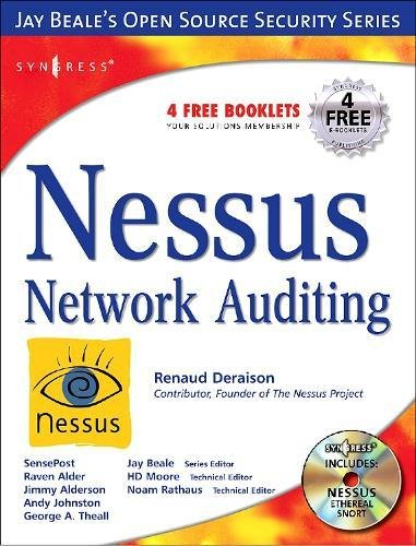 Nessus Network Auditing: Jay Beale Open Source: Renaud Deraison; Noam